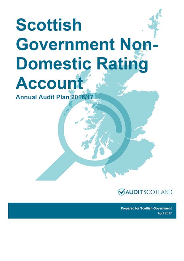 Report cover: Scottish Government: Non-Domestic Rating Account annual audit plan 2016/17