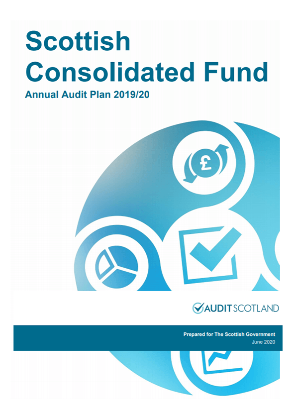 Report cover: Scottish Government: Scottish Consolidated Fund annual audit plan 2019/20