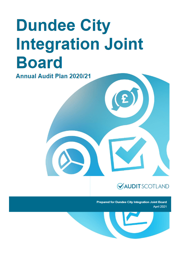 Report cover: Dundee City Integration Joint Board annual audit plan 2020/21
