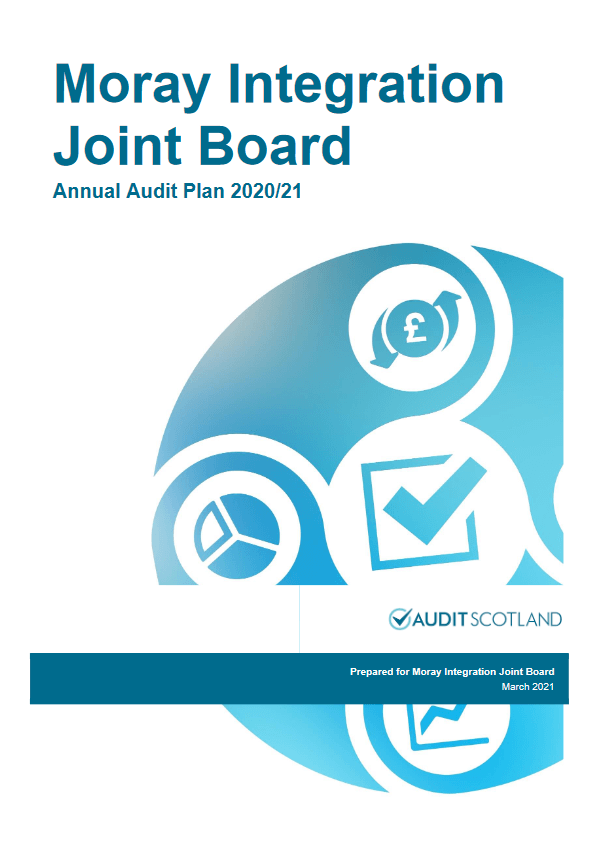 Report cover: Moray Integration Joint Board annual audit plan 2020/21