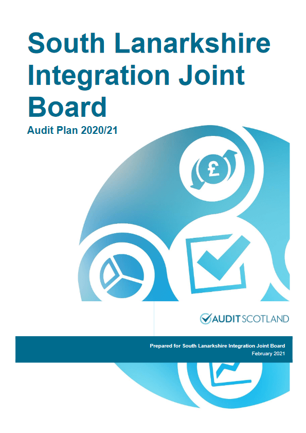 Report cover: South Lanarkshire Integration Joint Board annual audit plan 2020/21