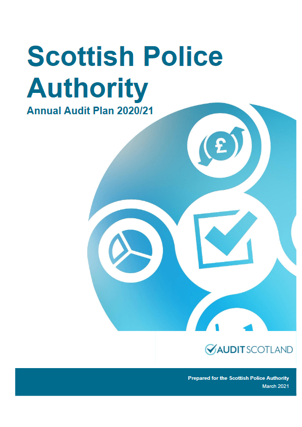 Report cover: Scottish Police Authority annual audit plan 2020/21