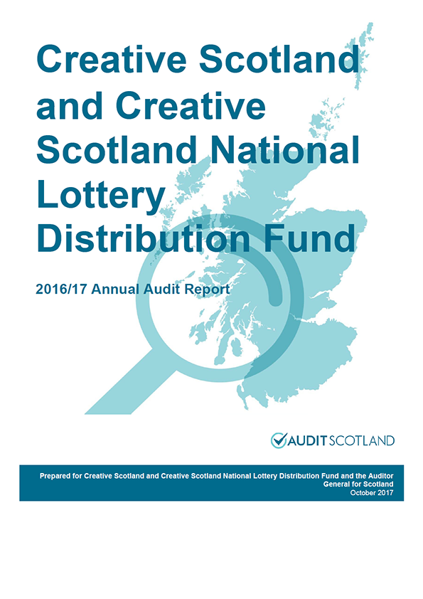 Report cover: Creative Scotland and Creative Scotland National Lottery Distribution Fund annual audit report 2016/17