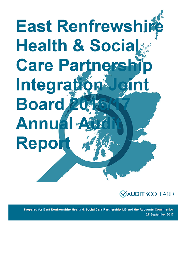 Report cover: East Renfrewshire Health and Social Care Partnership Integration Joint Board annual audit report 2016/17