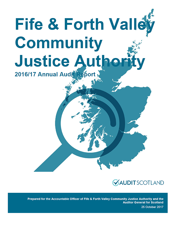 Report cover: Fife and Forth Valley Community Justice Authority annual audit report 2016/17