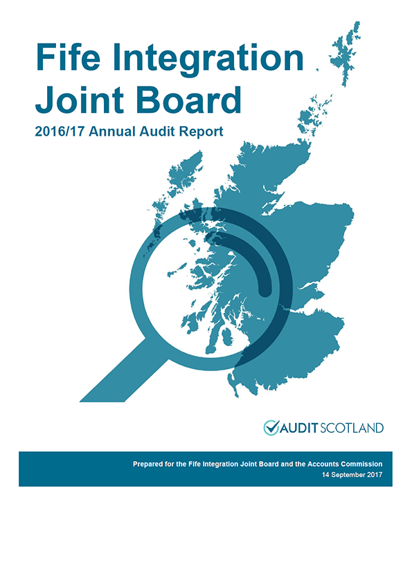 Report cover: Fife Integration Joint Board annual audit report 2016/17