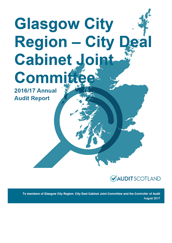 Report cover: Glasgow City Region - City Deal Cabinet Joint Committee annual audit report 2016/17
