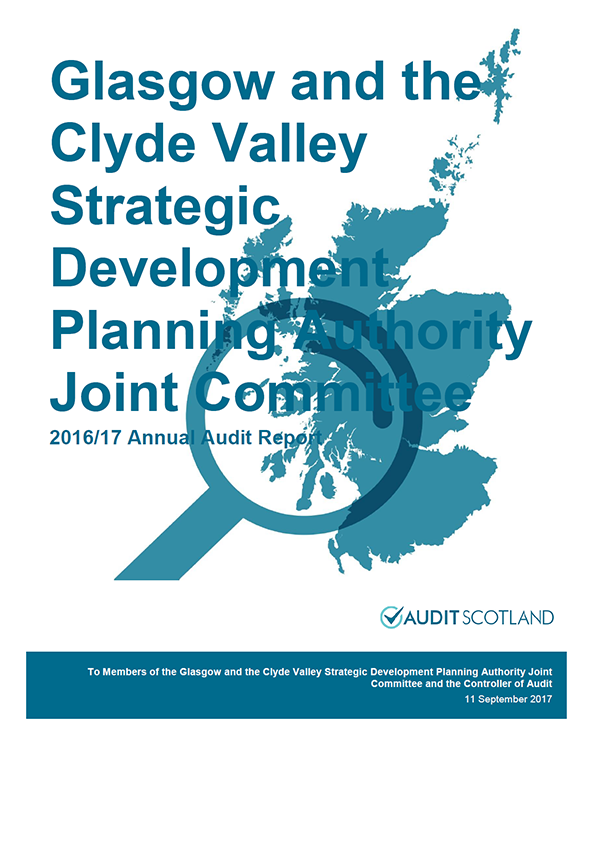 Report cover: Glasgow and the Clyde Valley Strategic Development Planning Authority Joint Committee annual audit report 2016/17