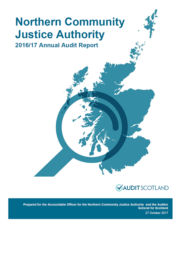 Report cover: Northern Community Justice Authority annual audit report 2016/17