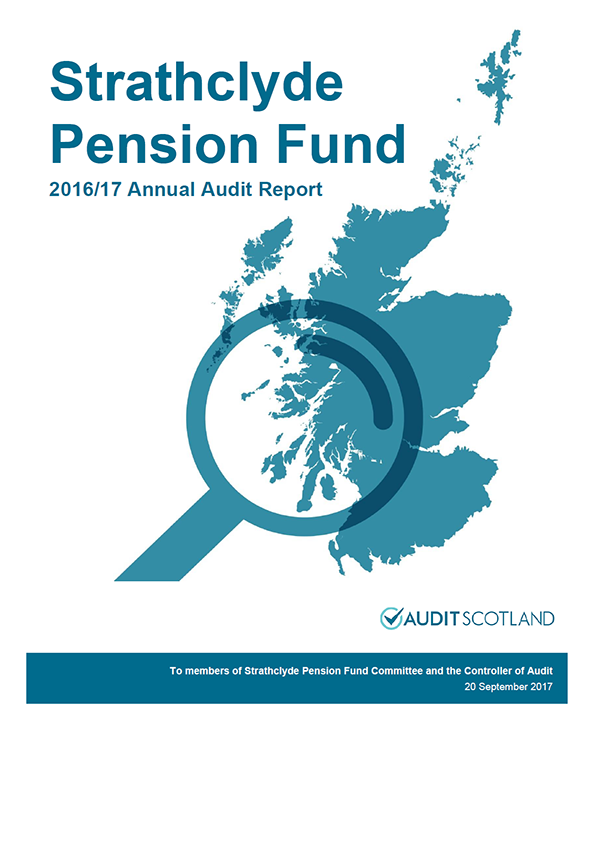 Report cover: Strathclyde Pension Fund  annual audit report 2016/17