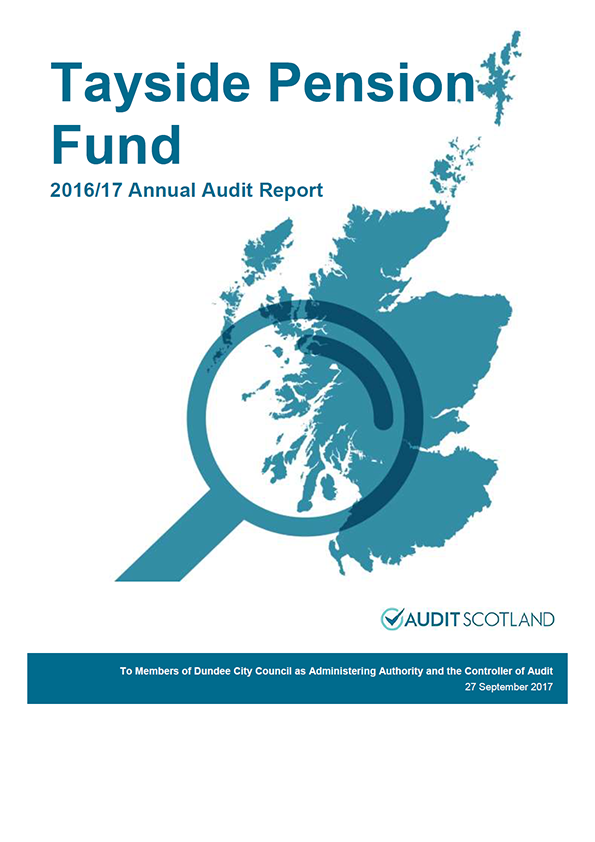 Report cover: Tayside Pension Fund annual audit report 2016/17