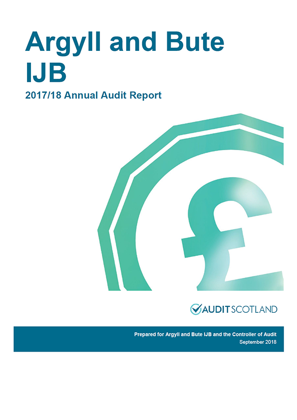 Report cover: Argyll and Bute Integration Joint Board annual audit report 2017/18