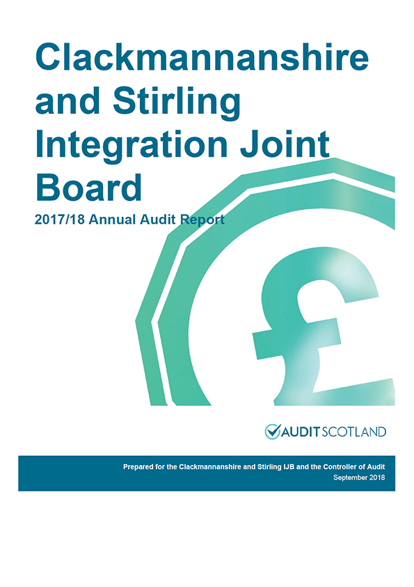 Report cover: Clackmannanshire and Stirling Integration Joint Board annual audit report 2017/18