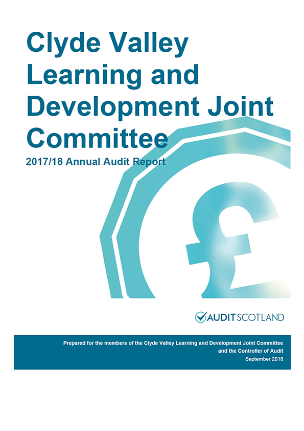 Report cover: Clyde Valley Learning and Development Joint Committee annual audit report 2017/18