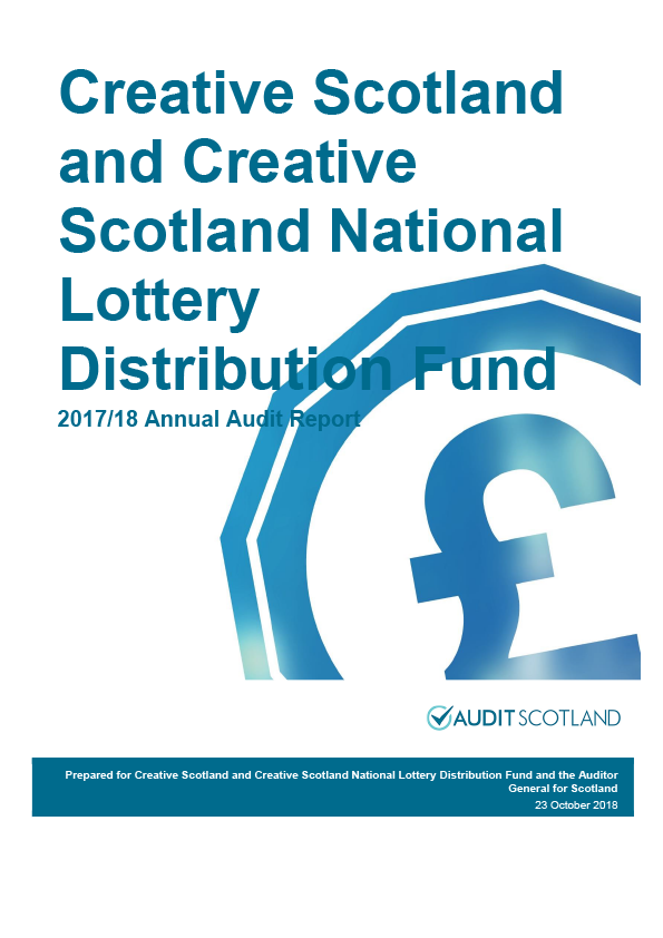 Report cover: Creative Scotland and Creative Scotland National Lottery Distribution Fund annual audit report 2017/18