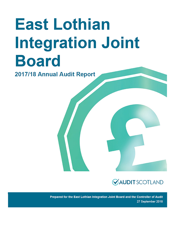 Report cover: East Lothian Integration Joint Board annual audit report 2017/18