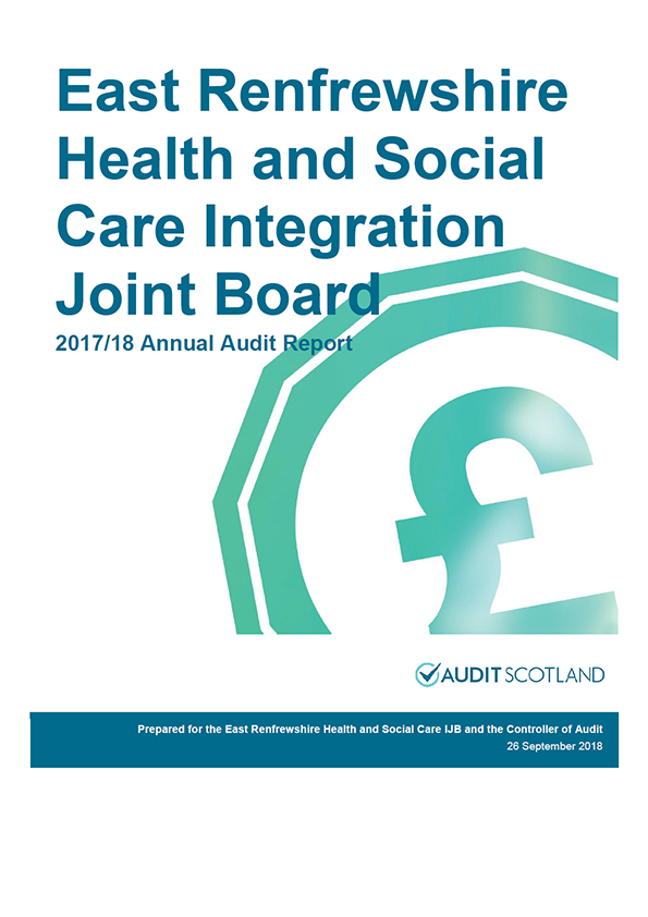 Report cover: East Renfrewshire Health and Social Care Integration Joint Board annual audit reprt 2017/18