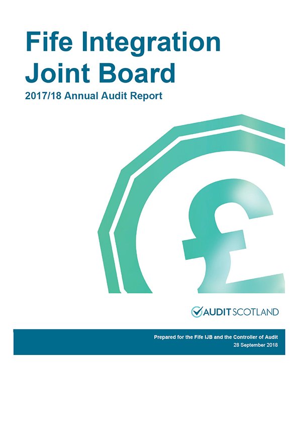Report cover: Fife Integration Joint Board annual audit report 2017/18
