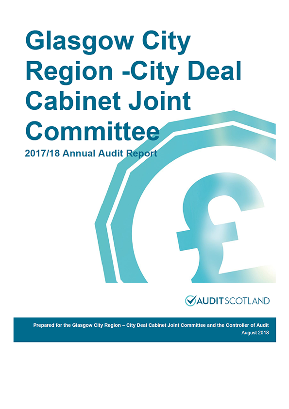 Report cover: Glasgow City Region - City Deal Cabinet Joint Committee annual audit report 2017/18