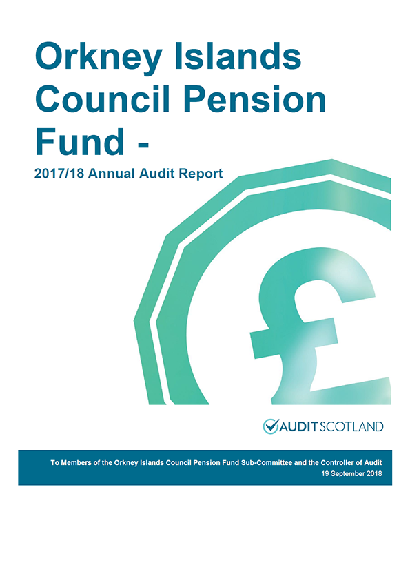 Report cover: Orkney Island Council Pension Fund annual audit report 2017/18
