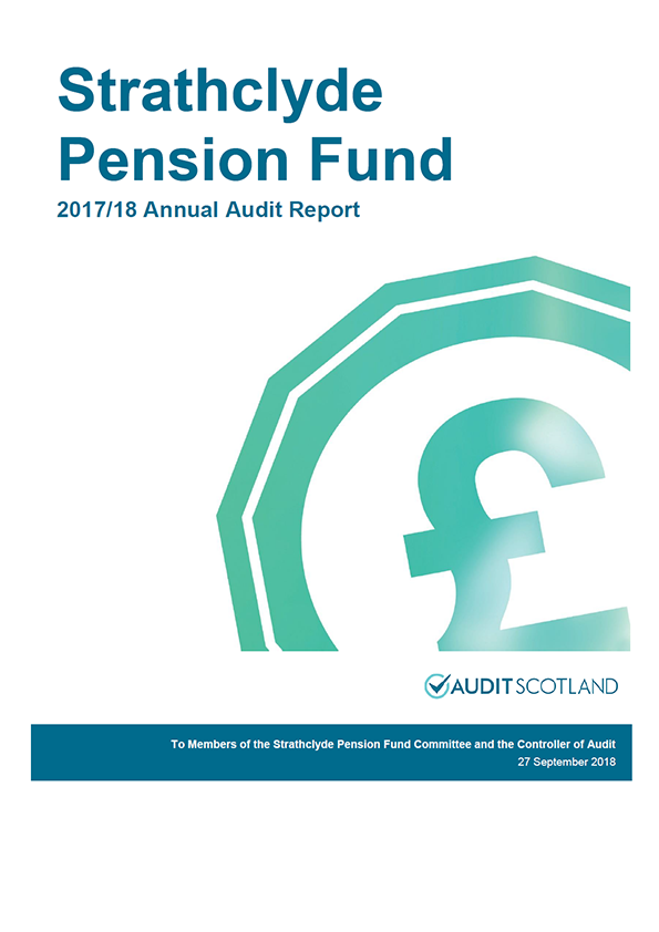 Report cover: Strathclyde Pension Fund annual audit report 2017/18