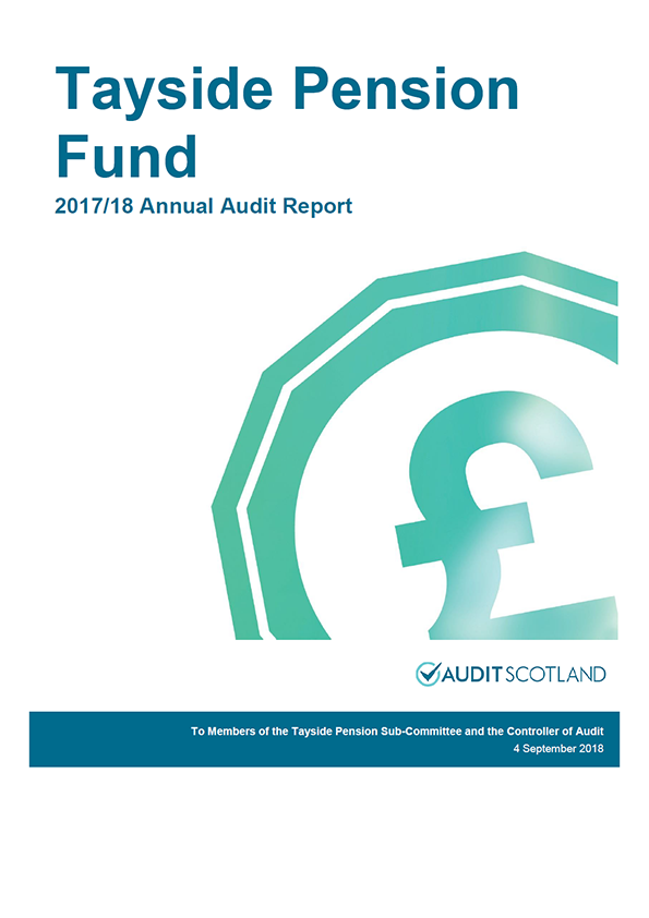 Report cover: Tayside Pension Fund annual audit report 2017/18