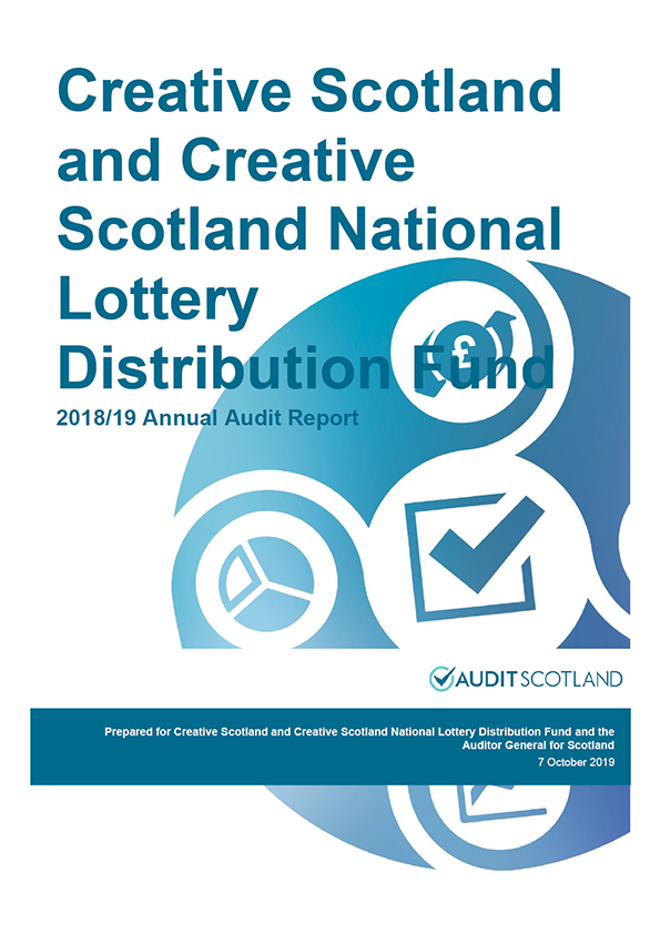Report cover: Creative Scotland and Creative Scotland National Lottery Distribution Fund annual audit report 2018/19