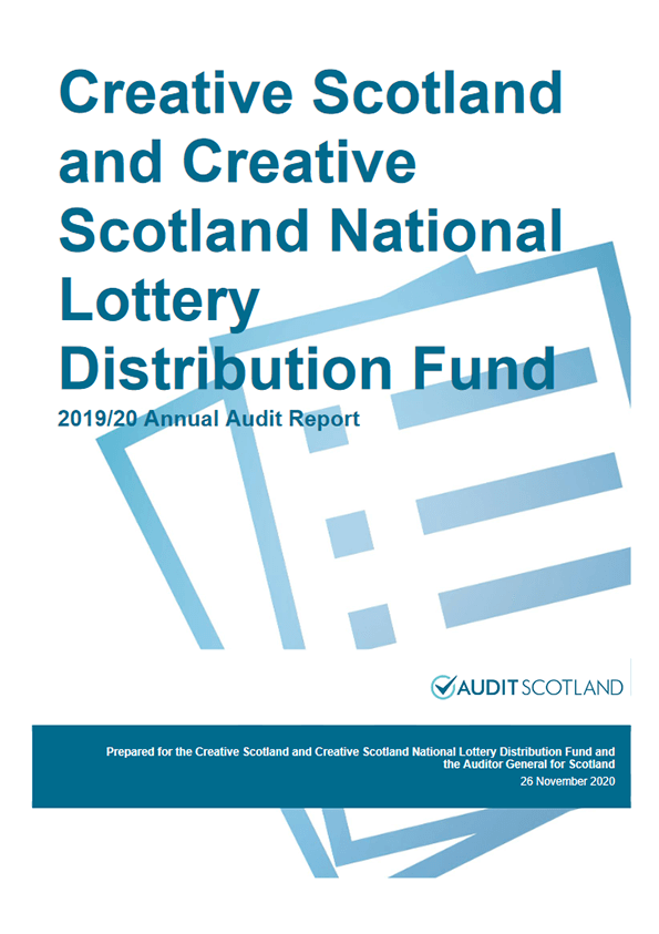 Report cover: Creative Scotland and Creative Scotland National Lottery Distribution Fund annual audit 2019/20