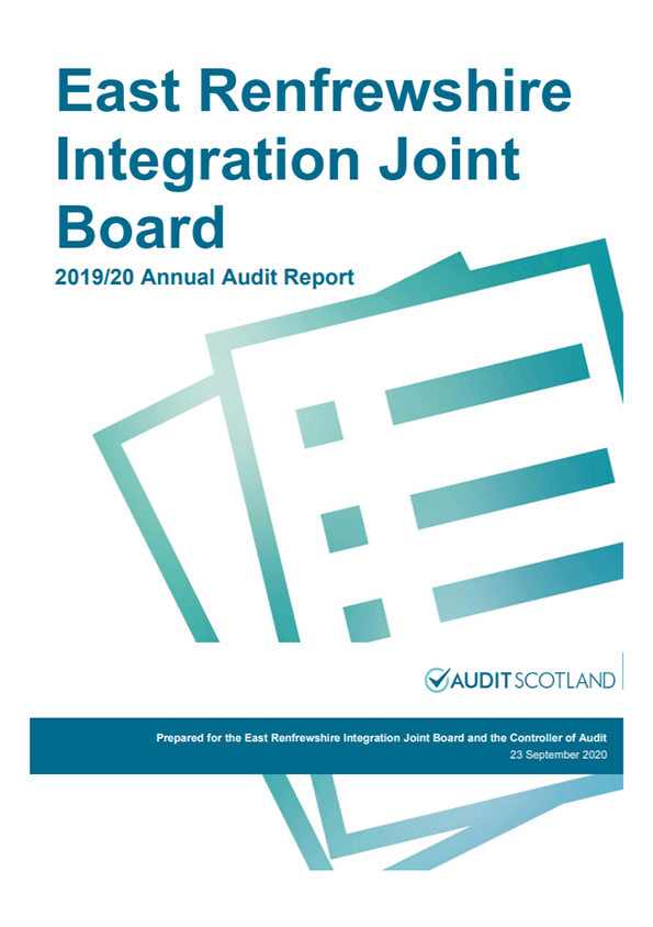 Report cover: East Renfrewshire Health and Social Care Partnership Integration Joint Board annual audit 2019/20