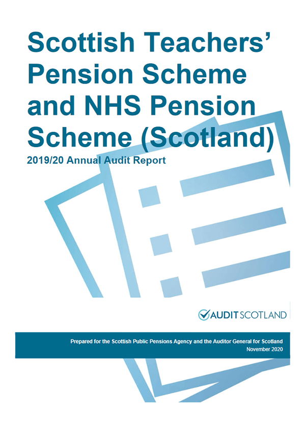 Report cover: Scottish Teachers' Pension Scheme and NHS Pension Scheme (Scotland) annual audit report 2019/20
