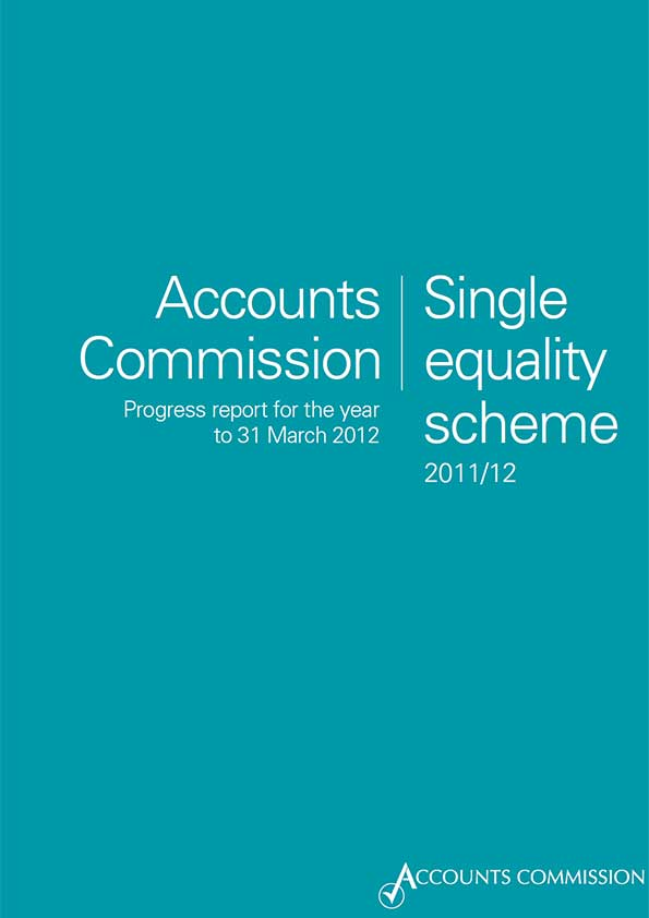 Report cover: Accounts Commission: Single equality scheme 2011/12