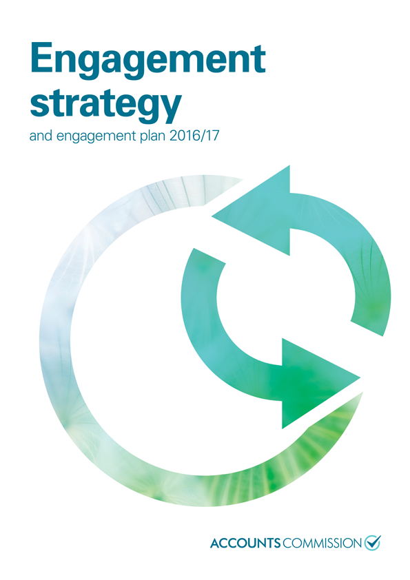 Report cover: Accounts Commission Engagement strategy and engagement plan 2016/17