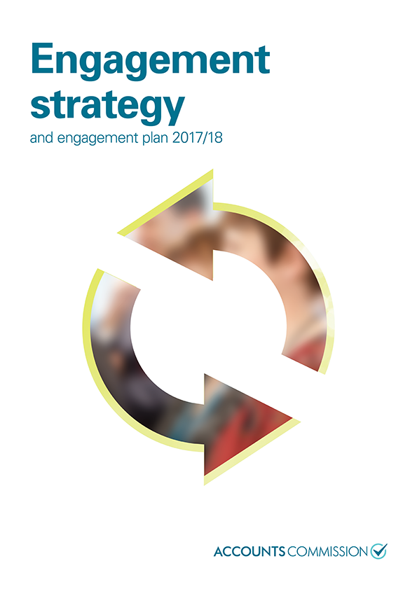 Report cover: Accounts Commission Engagement strategy and engagement plan 2017/18