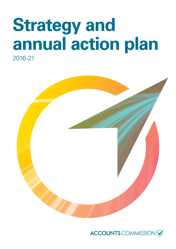 Report cover: Accounts Commission Strategy and annual action plan 2016-21