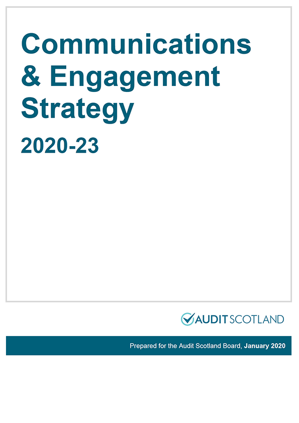 Report cover: Audit Scotland Communications and Engagement Strategy 2020-23