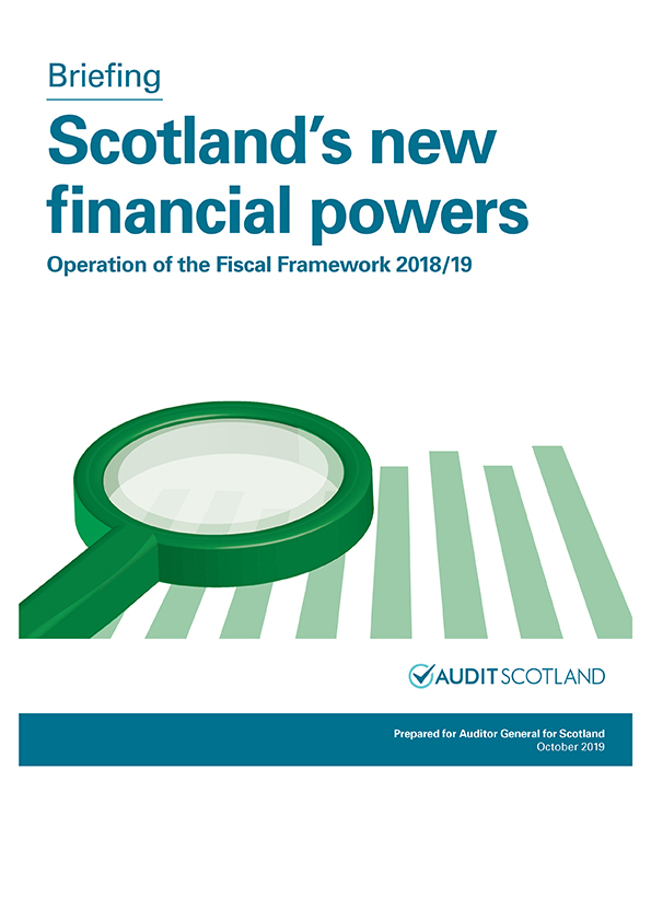 Report cover: Scotland's new financial powers: Operation of the Fiscal Framework 2018/19