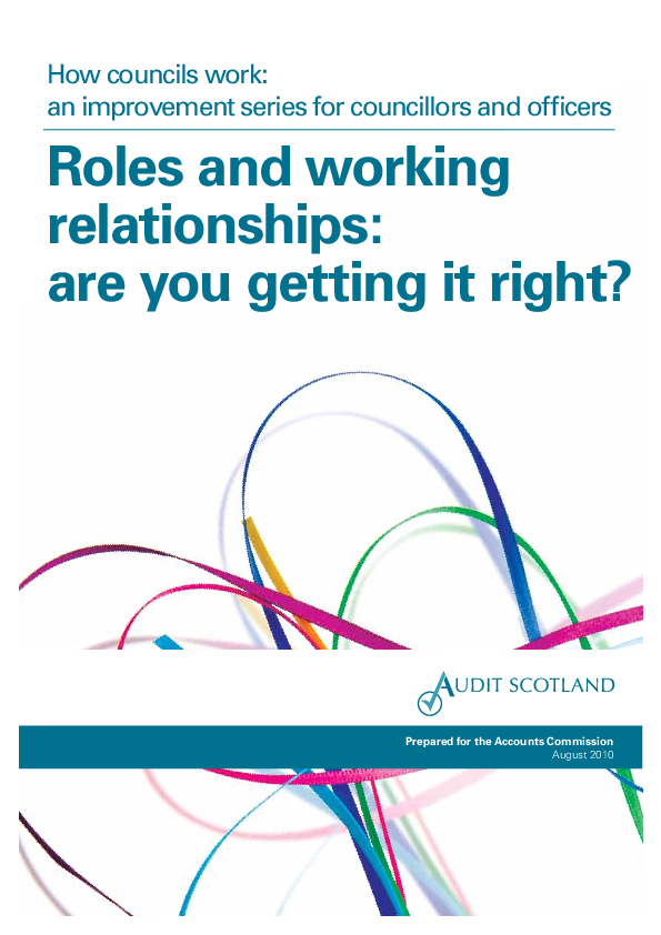 Report cover: How councils work: an improvement series for councillors and officers - Roles and working relationships: are you getting it right?