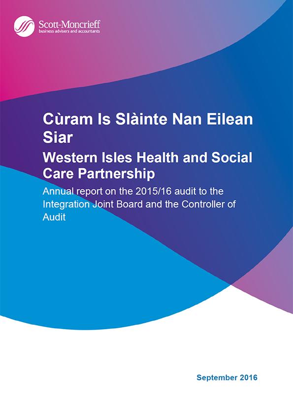 Report cover: Cùram Is Slàinte Nan Eilean Siar annual audit 2015/16