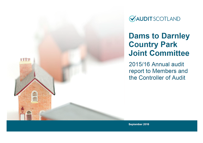 Report cover: Dams to Darnley Country Park Joint Committee annual audit 2015/16