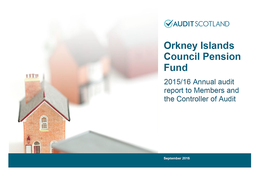 Report cover: Orkney Islands Council Pension Fund annual audit 2015/16