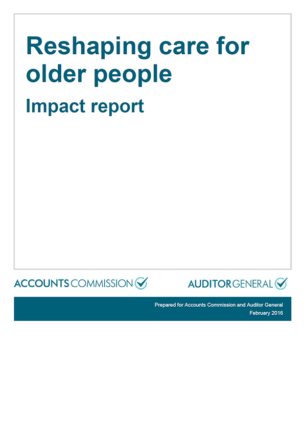 Report cover: Reshaping care for older people - Impact report