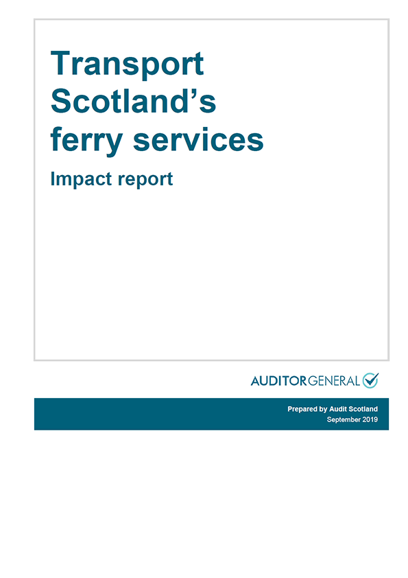 Report cover: Transport Scotland's ferry services - Impact report