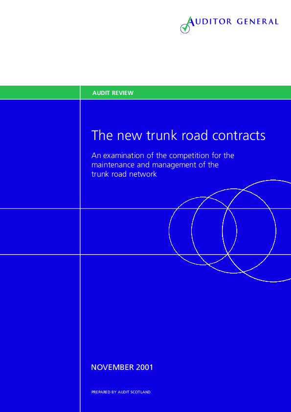 Report cover: The new trunk roads contracts: an examination of the competition for the maintenance and management of the trunk road network