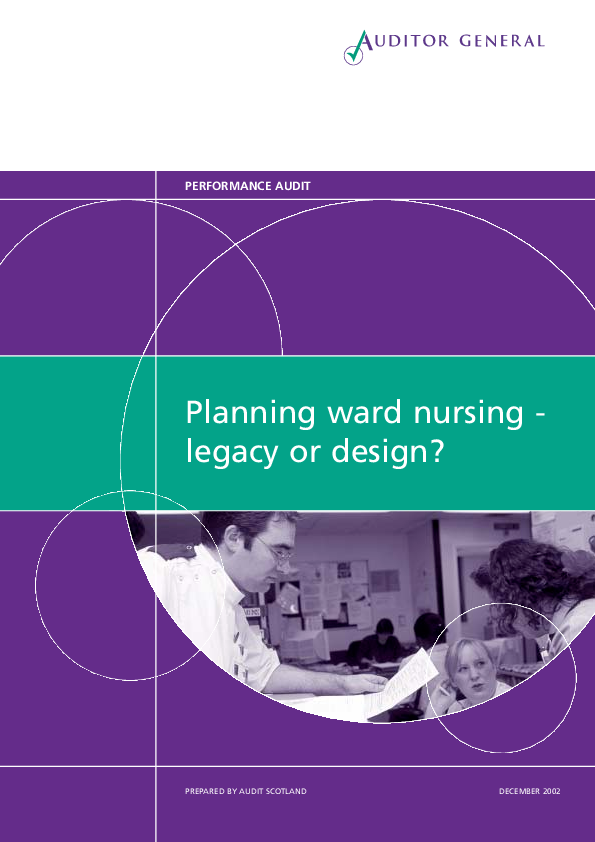 Report cover: Planning ward nursing - legacy or design?