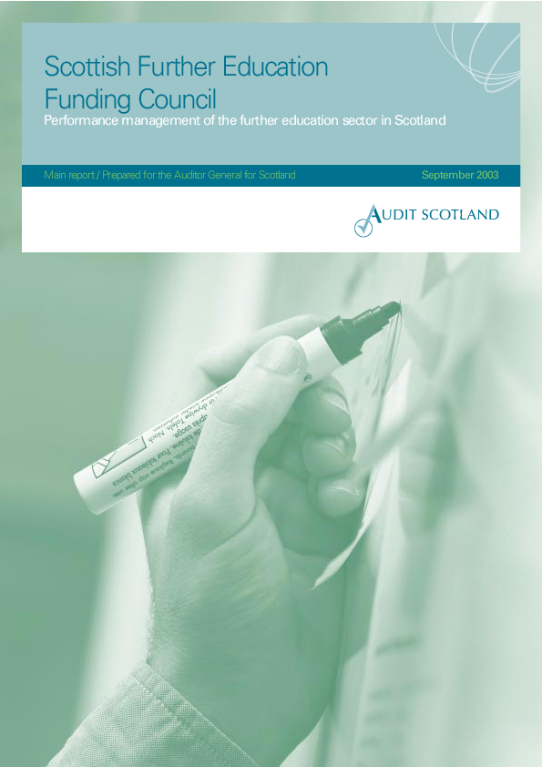 Report cover: Scottish Further Education Funding Council - Performance management of the further education sector in Scotland