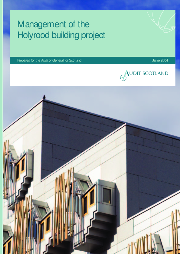 Management of the Holyrood building project | Audit Scotland