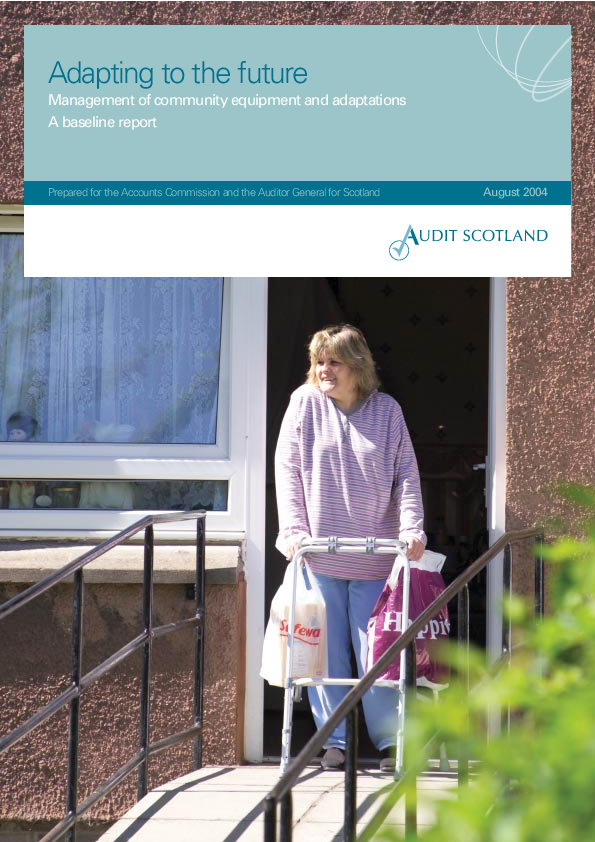 Report cover: Adapting to the future: Management of community equipment and adaptations. A baseline report