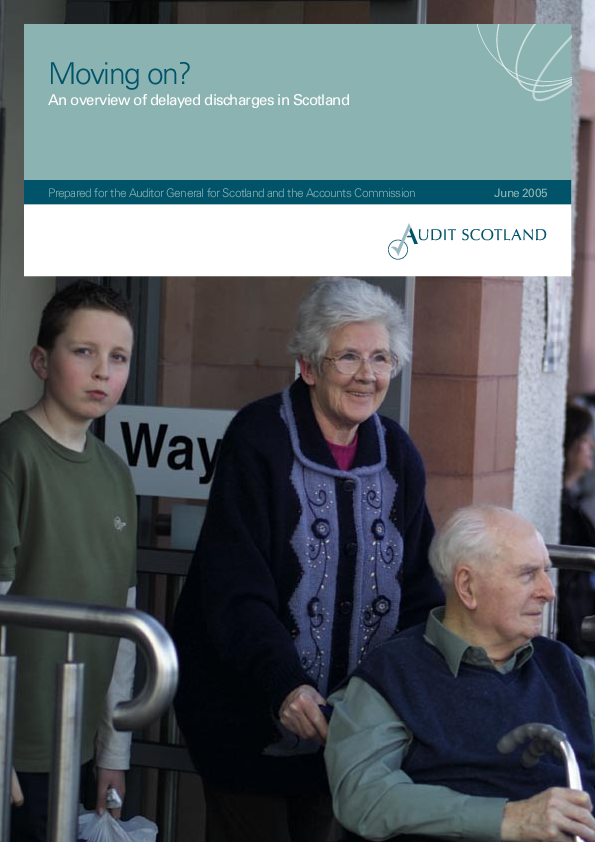 Report cover: Moving on? An overview of delayed discharges in Scotland