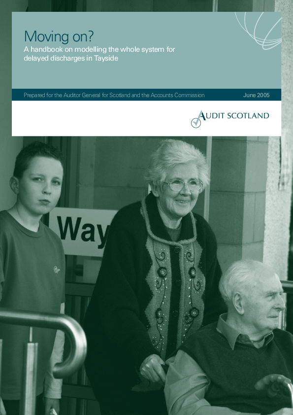 Report cover: Moving on? A handbook on modelling the whole system for delayed discharges in Tayside