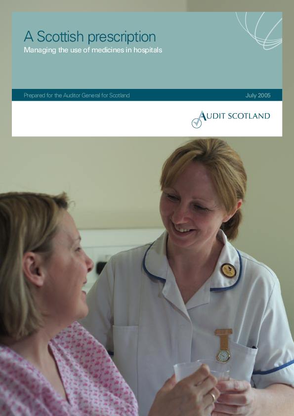 Report cover: A Scottish prescription: Managing the use of medicines in hospitals